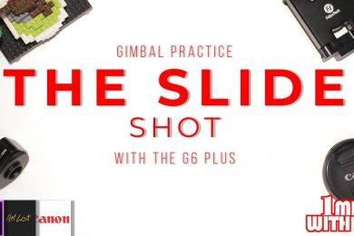 Cinematic Slide Shots (Feiyu G6 Plus)