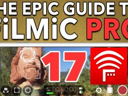 Ep. 17 FiLMiC Remote Tutorial – Epic Guide to FiLMiC Pro