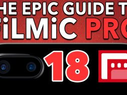 Ep. 18 – iPhone 7 Plus Dual Lens Mode Tutorial – Epic Guide to FiLMiC Pro