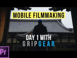 Mobile FilmMaking Day 1 With Grip Gear MovieMaker Set