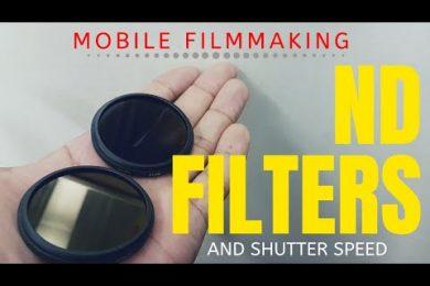 Mobile Filmmaking ND Filters & Shutter Speed (IGT.V.)