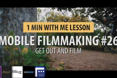 Tutorial 26: Mobile Filmmaking…. Practicing Filmmaking