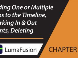 5-2 Media Library: Adding One or Multiple Clips to the Timeline, Marking In & Out, Deleting