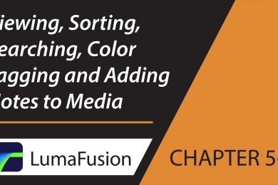 5-3 Media Library: Viewing, Sorting, Searching, Color Tagging & Notes