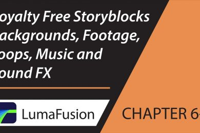 6-1 Storyblocks for LumaFusion: Royalty Free Backgrounds, Footage, Loops, Music and Sound FX