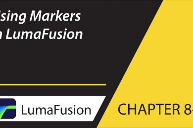 8-3 Preview: Using Markers in LumaFusion