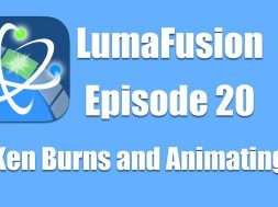 Ep 20 Color & Effects: Animating Camera Movies and Ken Burns Touches