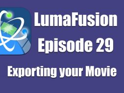 Ep 29 Finishing: Exporting your Finished Movie