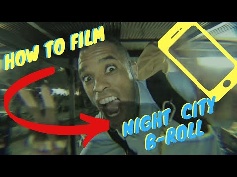 How To Film City Night B-ROLL | Mobile Filmmaking | Super 16 App