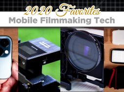 Favorite MOBILE FILMMAKING Tech of 2020