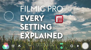 Filmic Pro Tutorial: Every Setting Explained in One Video